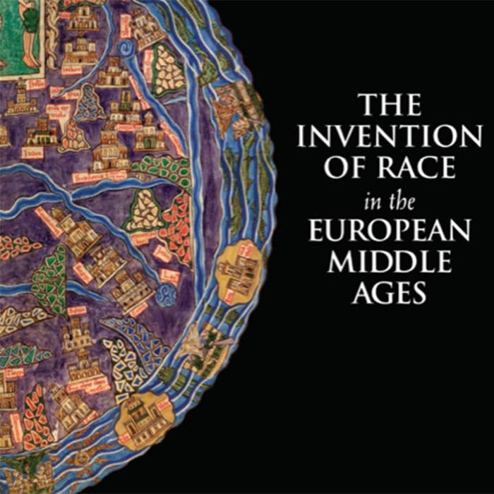 Book Cover, The Invention of Race in the European Middle Ages